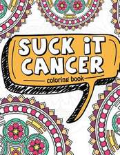 Suck It Cancer