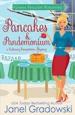 Pancakes & Pandemonium