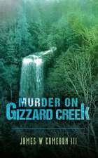 Murder on Gizzard Creek