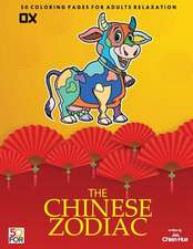 The Chinese Zodiac Ox 50 Coloring Pages for Adults Relaxation
