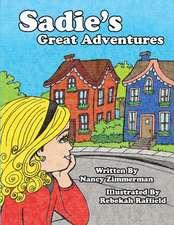 Sadie's Great Adventures