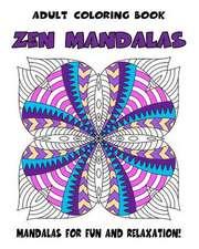 Adult Coloring Book Zen Mandalas