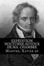 Expedition Nocturne Autour de Ma Chambre
