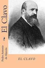 El Clavo (Spanish Edition)