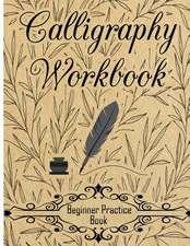 Calligraphy Workbook (Beginner Practice Book)