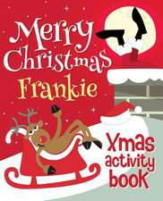Merry Christmas Frankie - Xmas Activity Book