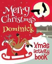 Merry Christmas Dominick - Xmas Activity Book