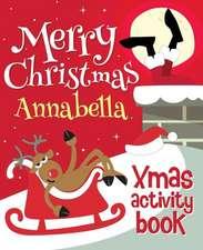 Merry Christmas Annabella - Xmas Activity Book