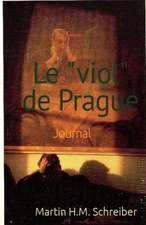 """Le """"Viol"""" de Prague"""