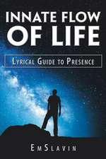 Innate Flow of Life