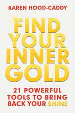 Find Your Inner Gold