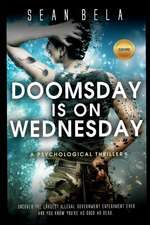 Doomsday Is on Wednesday: A Psychological Thriller