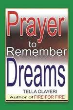 Prayer to Remember Dreams