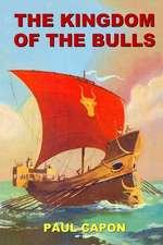 The Kingdom of the Bulls
