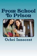 From School to Prison