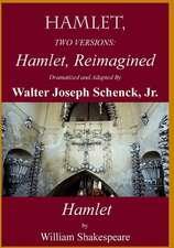Hamlet, Reimagined