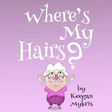 Where's My Hairs?