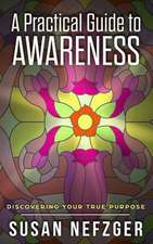 A Practical Guide to Awareness