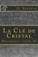 La Cle de Cristal