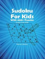 Sudoku for Kids with 400+ Puzzles
