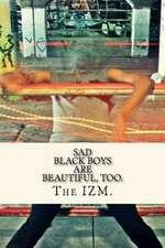 Sad Black Boys Are Beautiful, Too.