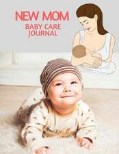 New Mom Baby Care Journal