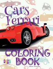 ✌ Cars Ferrari ✎ Car Coloring Book Men ✎ Colouring Book for Adults ✍ (Coloring Books for Men) Coloring Book 2018