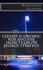 China's Economic Rise and the Impacts on Its Energy Strategy