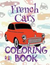 ✌ French Cars ✎ Adult Coloring Book Car ✎ Colouring Books Adults ✍ (Coloring Book Expert) Colouring Book