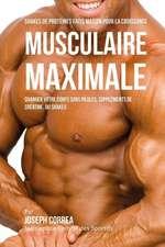 Shakes de Proteines Faits Maison Pour La Croissance Musculaire Maximale