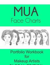 Mua Face Charts Portfolio Workbook for Makeup Artists Global Edition