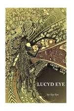 Lucyd Eye