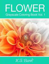 Flower Grayscale Coloring Book Vol. 1