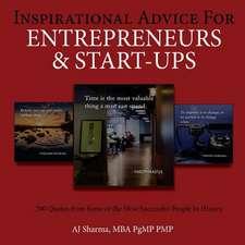Inspirational Advice for Entrepreneurs & Start-Ups