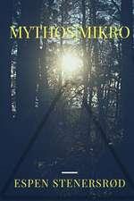 Mythos Mikro
