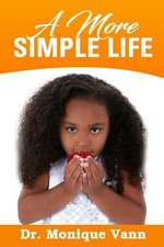 A More Simple Life