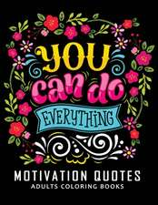 Motivation Quotes Adults Coloring Books