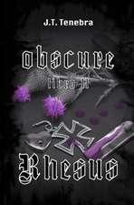 Obscure Libro II - Rhesus