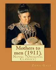 Mothers to Men (1911). by