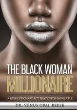 The Black Woman Millionaire
