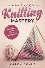 Advanced Knitting Mastery