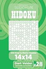 Sudoku Hidoku - 200 Easy to Master Puzzles 14x14 (Volume 28)