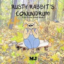 Rusty Rabbit's Conundrum
