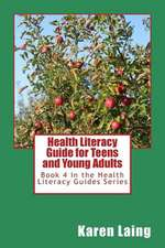 Health Literacy Guide for Teens and Young Adults