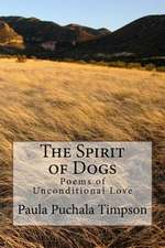 The Spirit of Dogs