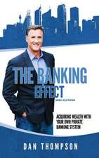 The Banking Effect - 3rd Edition