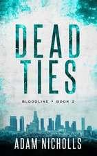 Dead Ties