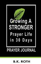 Growing a Stronger Prayer Life in 30 Days