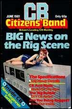 Citizens' Band Big Newa on the Rig Scene