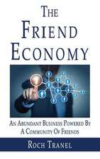 The Friend Economy